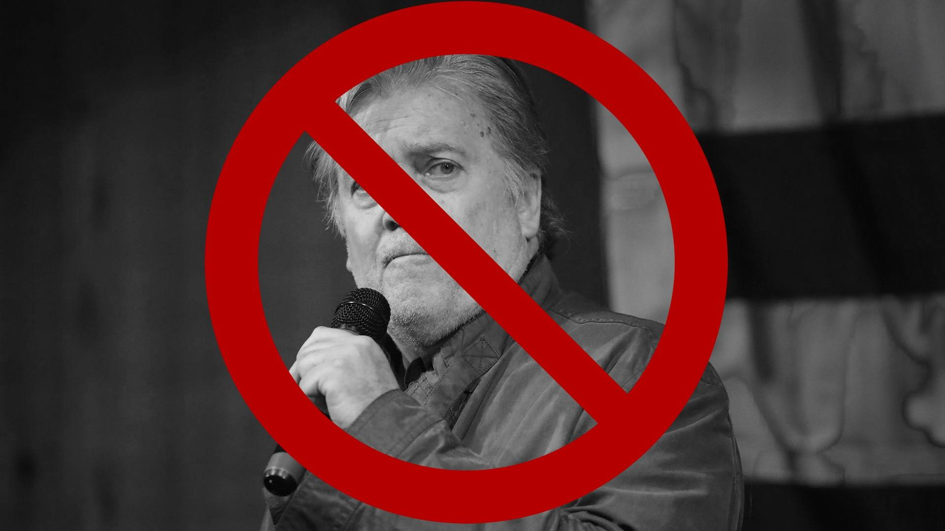 Image of Steve Bannon with a red circle with a slash through it superimposed on top.