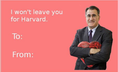 "Card shows a photo of Tufts president Anthony P. Monaco, with the inscription, ""I won't leave you for Harvard."""