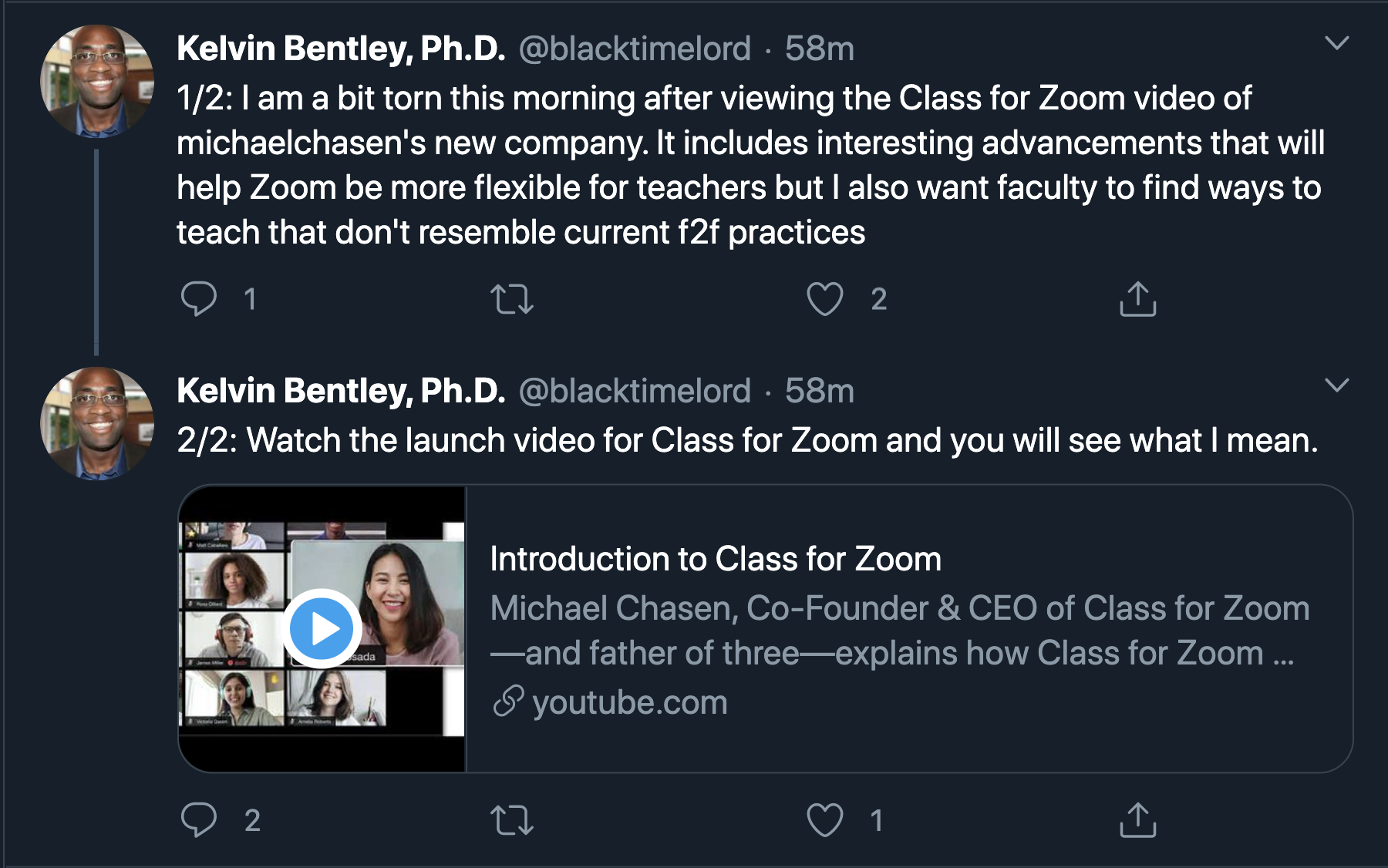"Kelvin Bentley, Ph.D. ""I am a bit torn this morning after viewing the Class for Zoom video of Michael Chasen's new company. It includes intereting advancements that will help Zoom be more flexible for teachers but I also want faculty to find ways to teach that don't resemble current face-to-face practices. Watch the launch video for Class for Zoom and you will see what I mean."""