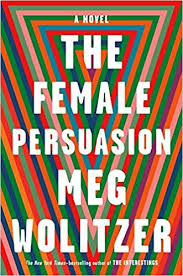 "Cover of ""The Female Persuasion,"" by Meg Wolitzer"