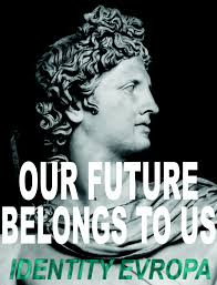 "Poster of classical statue with text ""Our future belongs to us, Identity Evropa."""