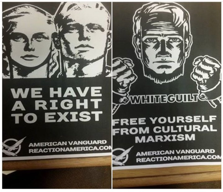 "White nationalist posters from American Vanguard, saying ""We have a right to exist"" and ""White guilt: free yourself from cultural Marxism."""