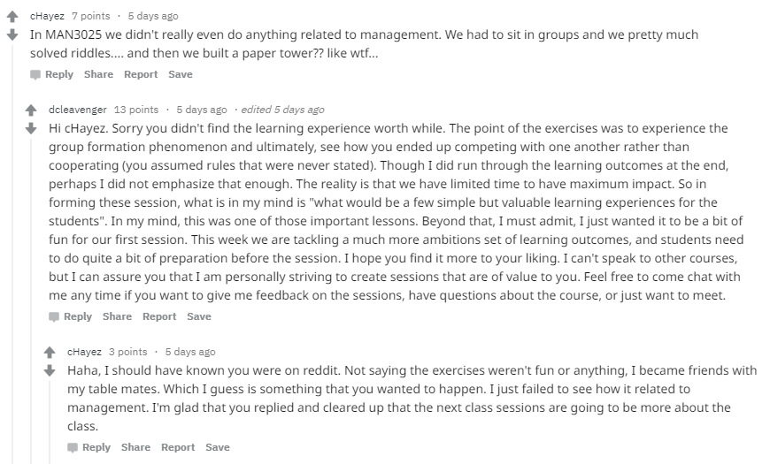 This Reddit screenshot shows an exchange between a student who didn't like the group project activity and the professor who offered it. The professor admits that he could have emphasized the learning outcomes more throughout the project session and offered to speak with students in office hours to address additional issues.