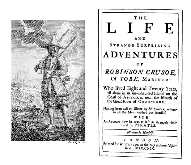 "Image from and title page of ""The Life and Strange Surprizing Adventures of Robinson Crusoe, of York, Mariner: Who lived Eight and Twenty Years, all alone in an uninhabited island on the coast of America, near the Mouth of the Great River of Oroonoque; having been cast on shore by shipwreck, wherein all the men perished but himself. With an account of how he was at last as strangely delivered by pirates. Written by himself."""