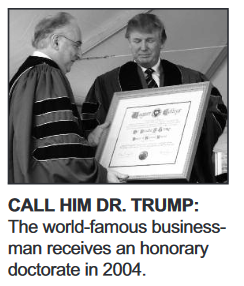 "Image from Wagner College commencement. Caption says, ""Call Him Dr. Trump: The world-famous businessman receives an honorary doctorate in 2004."""