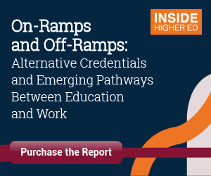 https://www.insidehighered.com/content/alternative-credentials-and-emerging-pathways-between-education-and-work?utm_source=ihe&utm_medium=house_ad&utm_campaign=report_credentials_ros