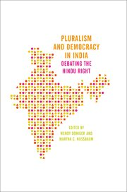 Cover of Wendy Doniger and Martha C. Nussbaum's book Pluralism and Democracy in India: Debating the Hindu Right.
