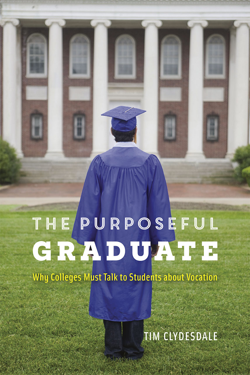 author of new book on purposeful graduates says colleges must author of new book on purposeful graduates says colleges must talk to students about making meaningful lives