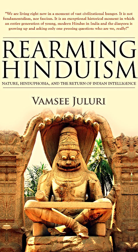 Cover of Vamsee Juluri's book Rearming Hinduism: Nature, Hinduphobia and the Return of Indian Intelligence.