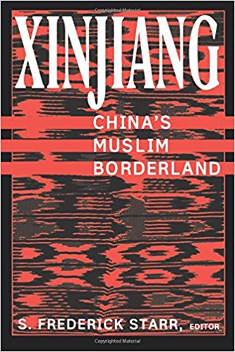 Cover of Xinjiang: China's Muslim Borderland, edited by S. Frederick Starr
