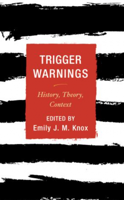 New Book Seeks To Round Out Trigger Warning Debate With Competing