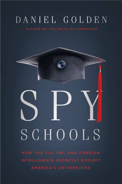 Spy Schools: How the CIA, FBI and Foreign Intelligence
