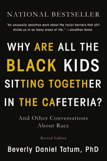 Beverly Daniel Tatum discusses new version of 'Why Are All the Black Kids Sitting Together in the Cafeteria?'