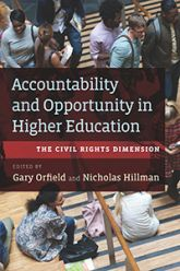 Cover image of Accountability and Opportunity in Higher Education: The Civil Rights Dimension