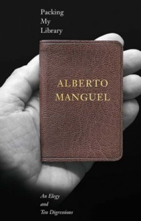 Cover of Packing My Library: An Elegy and Ten Digressions, by Alberto Manguel